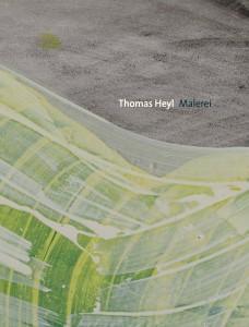 Katalog Thomas Heyl Malerei 2015